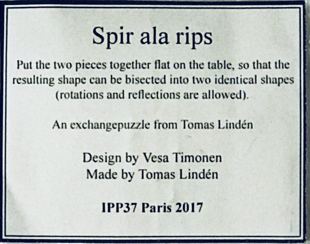 Spir Ala Rips Symmetric Shape Puzzle designed by Vesa Timonen and exchanged by Tomas Linden at IPP37 in Paris